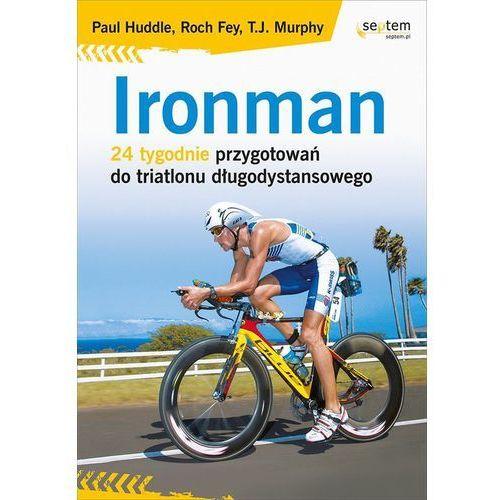 Ironman. 24 tygodnie przygotowań do triatlonu długodystansowego (184 str.)