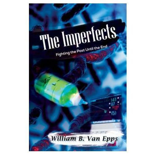 Imperfects: Fighting the Past Until the End (9781787100336)