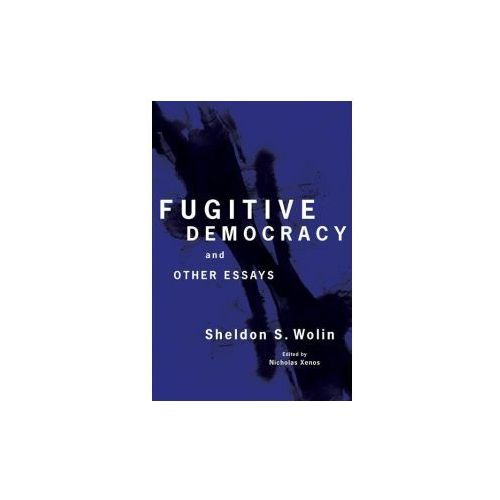 Fugitive Democracy - Selected Essays