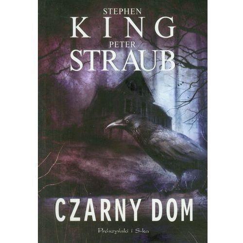Czarny dom, Stephen King, Peter Straub