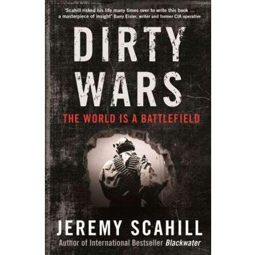 Dirty Wars...................