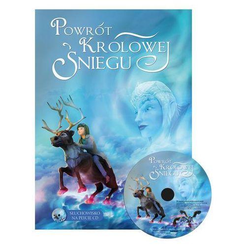 Powrót Królowej Śniegu + CD - PRACA PRACA, ZBIOROWA ZBIOROWA, oprawa twarda
