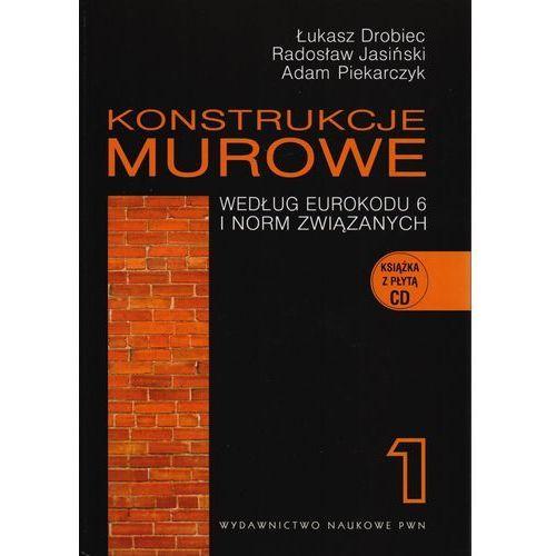 Konstrukcje murowe według Eurokodu 6 i norm związanych. Tom 1 + CD, oprawa twarda