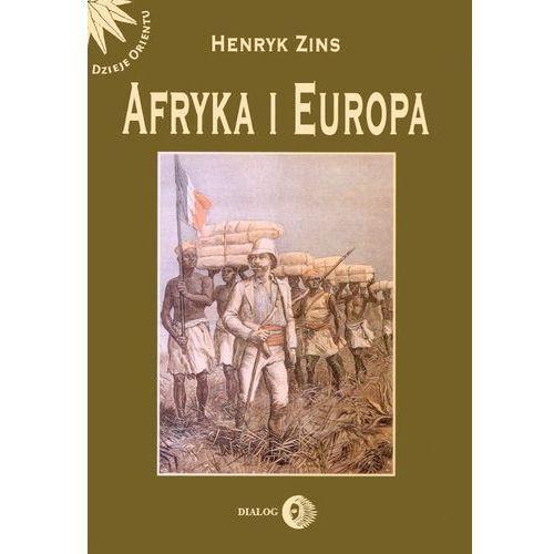Afryka i Europa. Od piramid egipskich do Polaków w Afryce Wschodniej, DIALOG