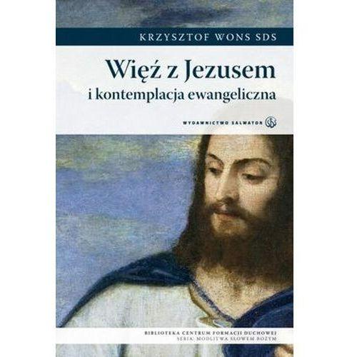 Więź z jezusem i kontemplacja ewangeliczna marki Krzysztof wons
