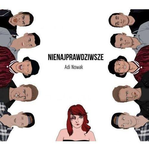Nienajprawdziwsze EP (CD) - Adi Nowak DARMOWA DOSTAWA KIOSK RUCHU