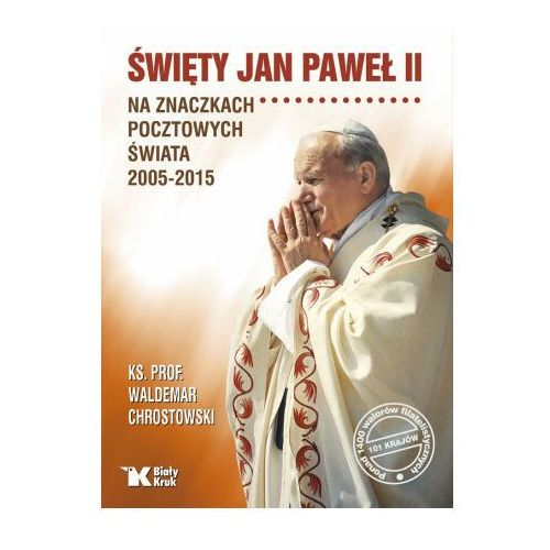 Święty jan paweł ii na znaczkach pocztowych świata 2005-2015 (2021)