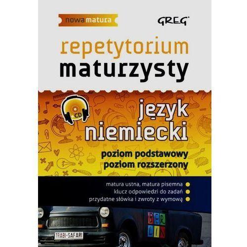 Język niemiecki Nowa Matura LO kl.1-3 Repetytorium maturzysty / Poziom podstawowy i rozszerzony (9788375175431)