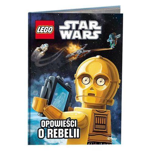 KSIĄŻKA LEGO® Star Wars™. Opowieści o Rebelii