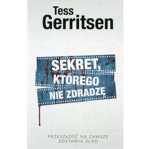 Sekret, którego nie zdradzę - Tess Gerritsen DARMOWA DOSTAWA KIOSK RUCHU (384 str.)