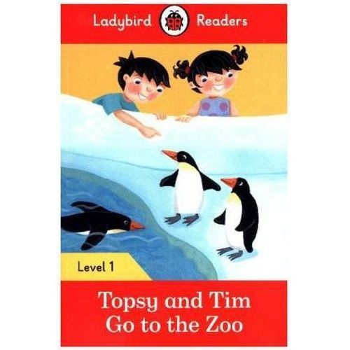 Topsy And Tim: Go To The Zoo - Ladybird Readers Level 1 (2016)
