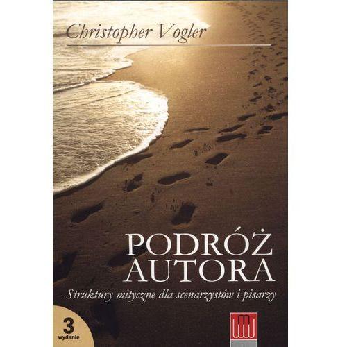 Podróż autora. Struktury mityczne dla scenarzystów i pisarzy (2010)