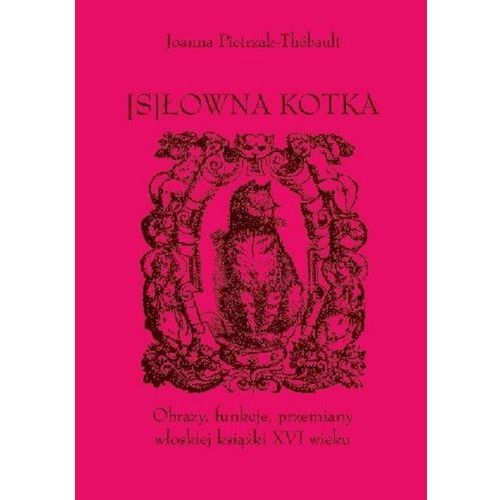 [S]łowna kotka [Pietrzak-Thébault Joanna], Księgarnia Akademicka