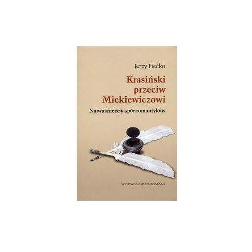 Krasiński przeciw Mickiewiczowi (394 str.)