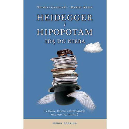 Heidegger i hipopotam idą do nieba, Thomas Cathcart, Daniel Klein