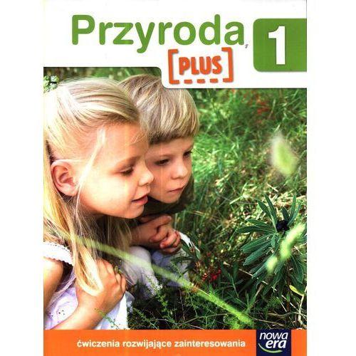 Przyroda Plus 1 Ćwiczenia rozwijające zainteresowania (2012)