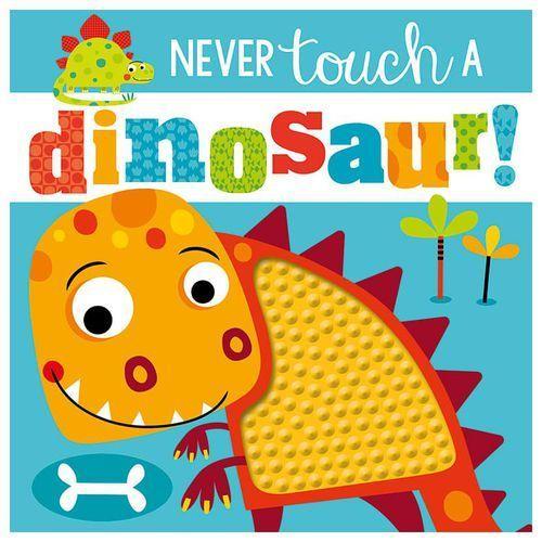 Never Touch a Dinosaur (9781785989087)