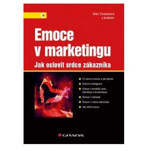 Emoce v marketingu - Jak oslovit srdce zákazníka Jitka Vysekalová
