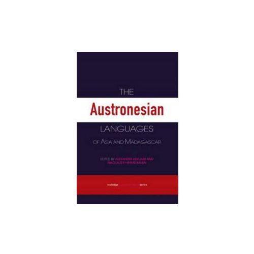 Austronesian Languages of Asia and Madagascar (9780415681537)