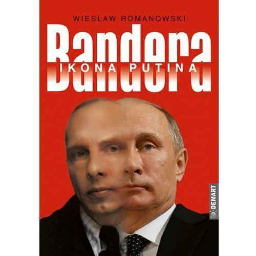 Stepan Bandera Polsko-ukraiński spór o historię (2017)