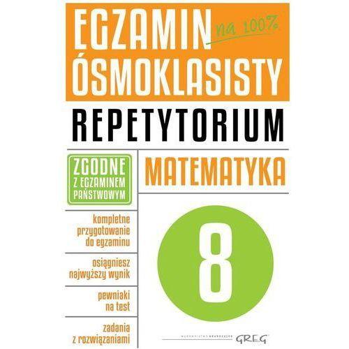 Egzamin ósmoklasisty. Matematyka. Repetytorium (9788375174519)