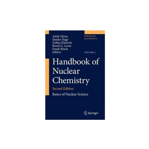 Handbook of Nuclear Chemistry, 6 Vols. (9781441907196)