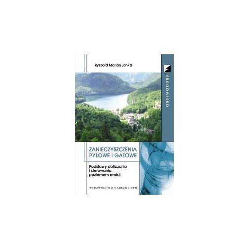 Zanieczyszczenia pyłowe i gazowe (9788301174552)