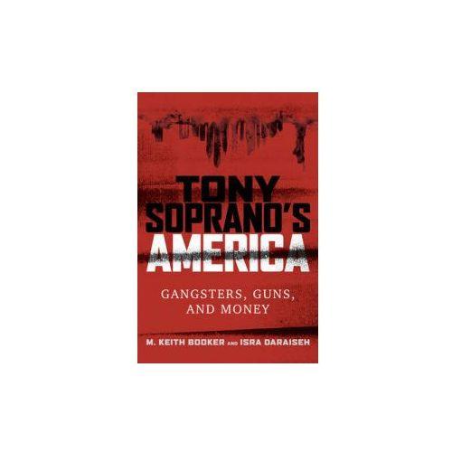 Tony Soprano's America (9781442273221)