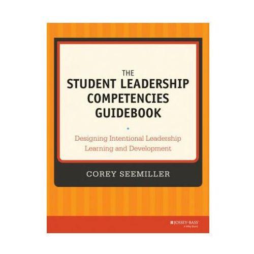 Student Leadership Competencies Guidebook (9781118720479)