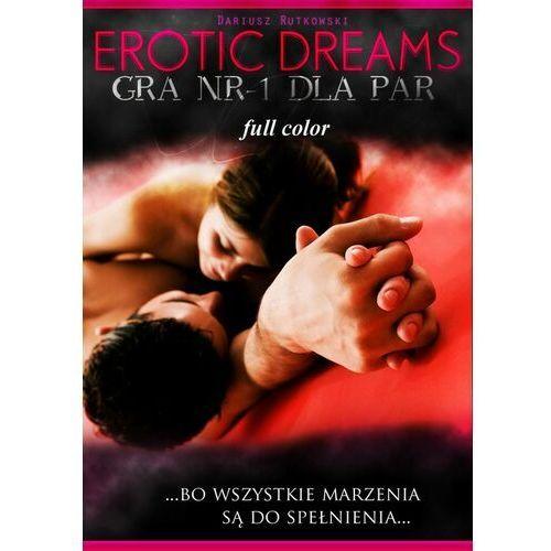 Erotic dreams. Gra nr-1 dla par. Wersja kolorowa - Dariusz Rutkowski - ebook