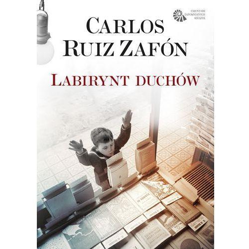 Labirynt duchów - Carlos Ruiz Zafon, oprawa miękka