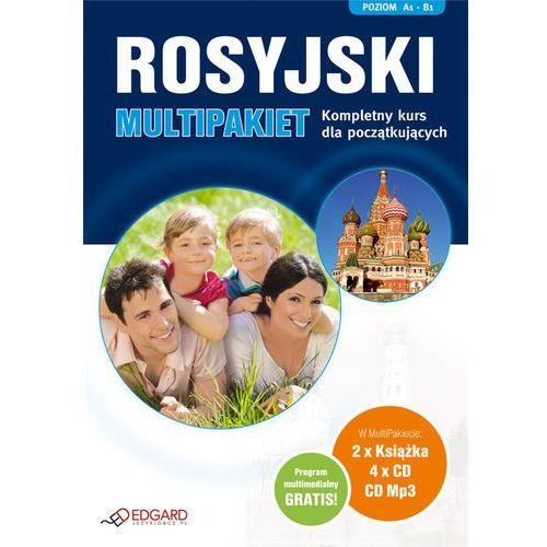Rosyjski. Multipakiet. Kompletny Kurs Dla Początkujących (2 Książki + 4 Cd Mp3), Edgard