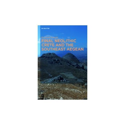 Final Neolithic Crete and the Southeast Aegean (9781614510314)