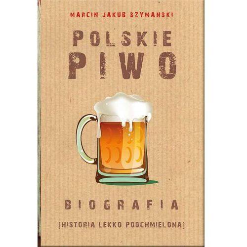 Polskie piwo Biografia (2018)