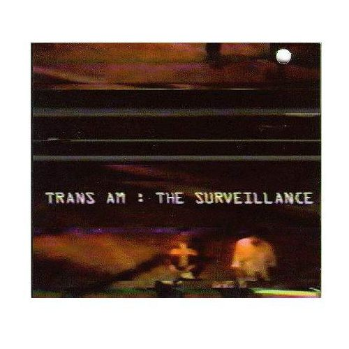 Trans am - surveillance, the marki Thrill jockey