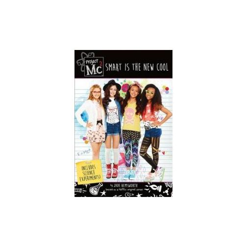 Project Mc2: Smart is the New Cool (9781250098900)