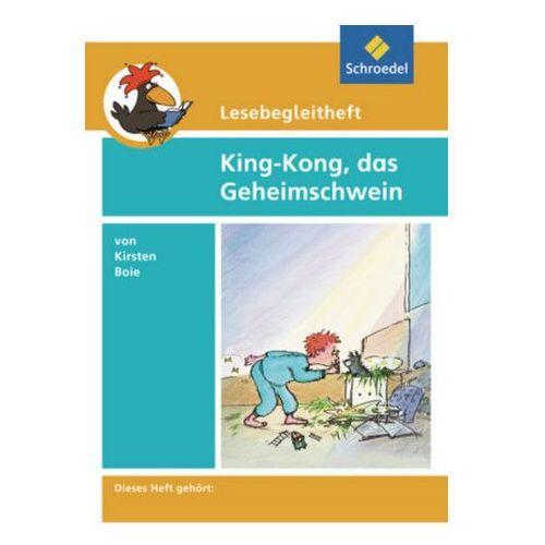 Kirsten Boie 'King-Kong, das Geheimschwein', Lesebegleitheft (9783507408777)