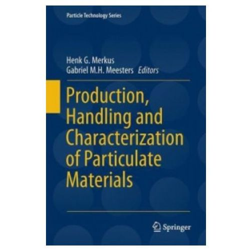 Production, Handling and Characterization of Particulate Materials (9783319209487)