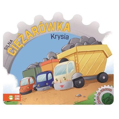 Bajki na kółkach Silna ciężarówka Krysia, Zielona Sowa