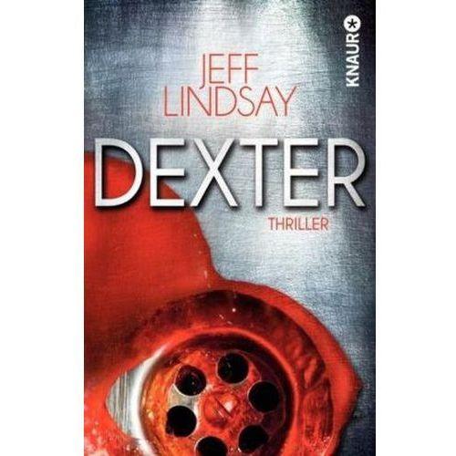 Jeff Lindsay, Frauke Czwikla - Dexter