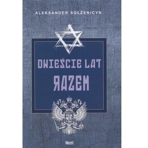 Dwieście lat razem Część 1, Sołżenicyn Aleksander