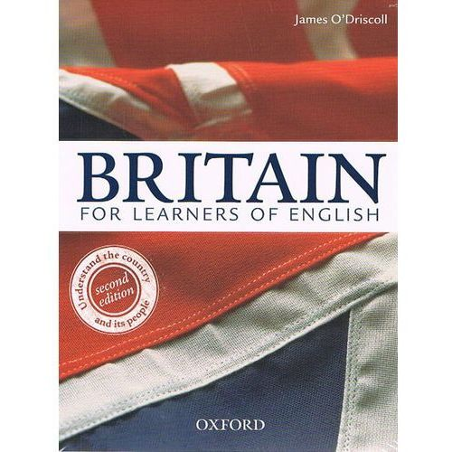 Britain For Learners Of English Second Edition. Student Book And Workbook Pack, James Odriscoll
