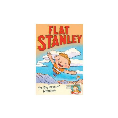 Flat Stanley and the Big Mountain Adventure (9781405252089)
