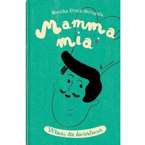 Mamma Mia Włochy dla dociekliwych, oprawa twarda