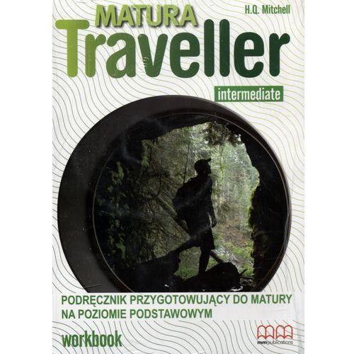 Matura Traveller Intermediate. Ćwiczenia, oprawa broszurowa