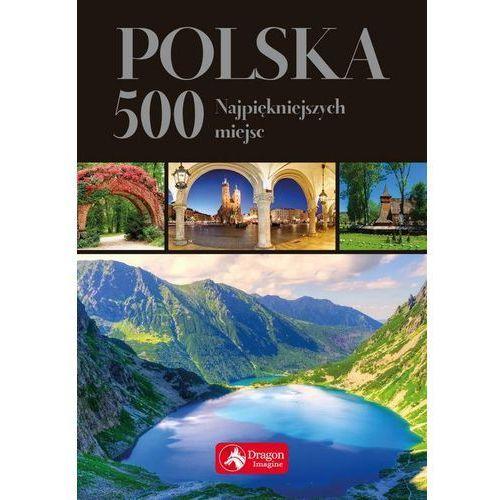 Polska 500 najpiękniejszych miejsc wersja exclusive (2018)