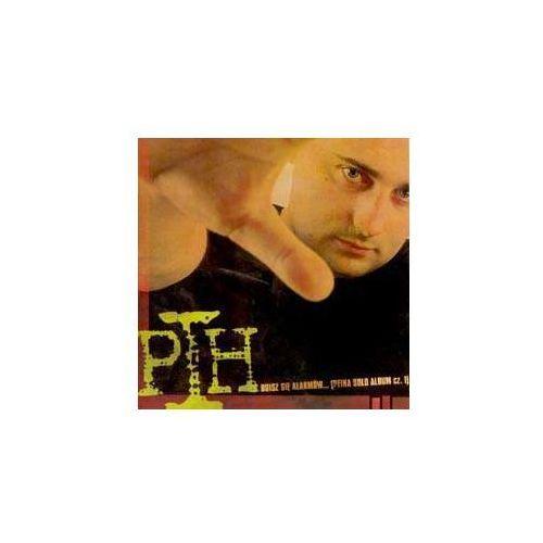 Pih - Boisz Się Alarmów .. (peiha Solo Album Cz.i) (5903292102153)