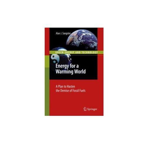 Energy for a Warming World, Springer Verlag