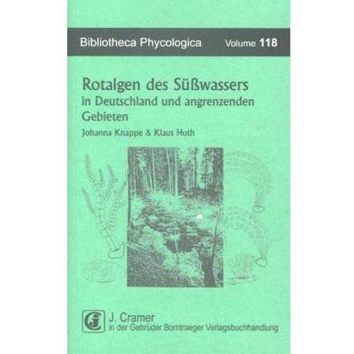 Rotalgen des Süßwassers in Deutschland und in angrenzenden Gebieten (9783443600457)