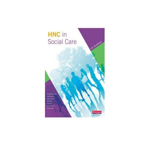 Higher National Certificate in Social Care Student Book (9780435501105)
